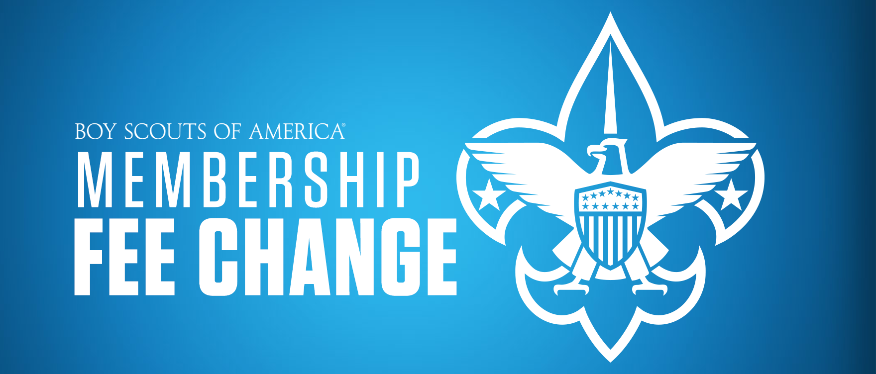 Anticipated BSA Membership Fee Change